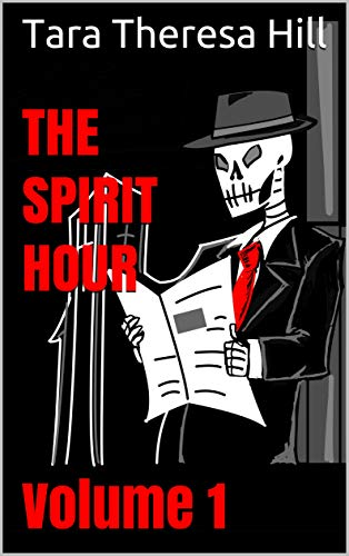 Book Cover - The Spirit Hour - Volume 1